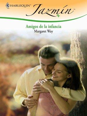 cover image of Amigos de la infancia