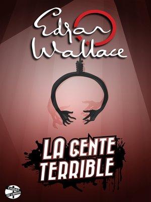 cover image of La gente terrible