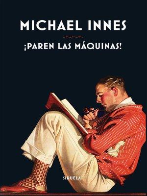 cover image of ¡Paren las máquinas!