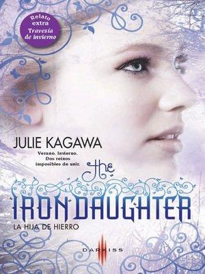 cover image of La hija de hierro/Travesía de invierno