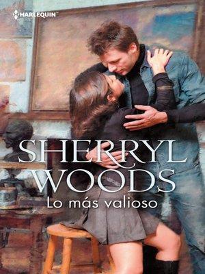 cover image of Lo más valioso