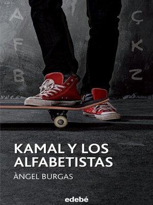 cover image of Kamal y los alfabetistas