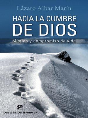 cover image of Hacia la cumbre de Dios