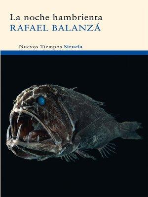 cover image of La noche hambrienta
