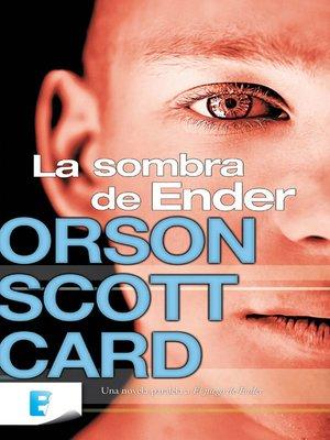 cover image of La sombra de Ender (Saga de la Sombra de Ender 1)