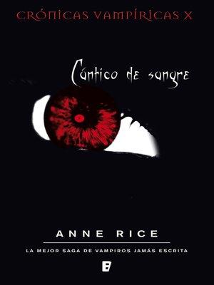 cover image of Cántico de sangre (Crónicas Vampíricas 10)