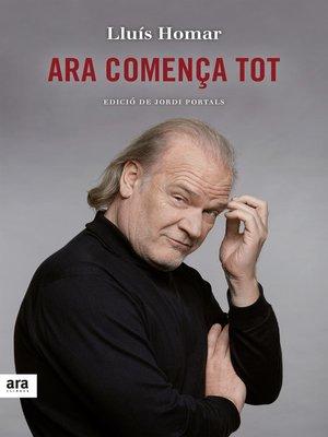 cover image of Ara comença tot
