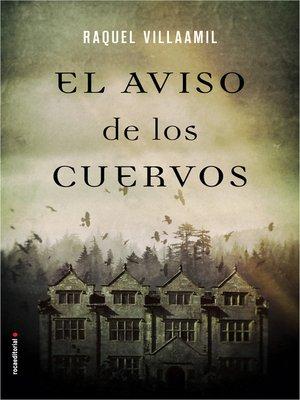 cover image of El aviso de los cuervos