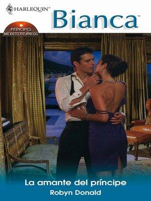 cover image of La amante del príncipe