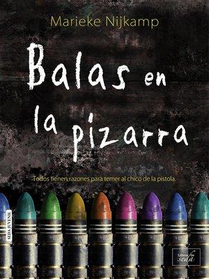cover image of Balas en la pizarra