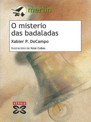 cover image of O misterio das badaladas