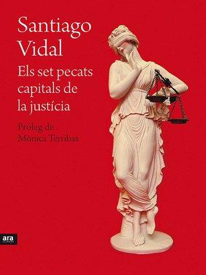 cover image of Els set pecats capitals de la justícia