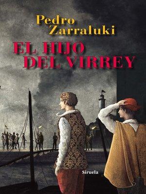 cover image of El hijo del virrey