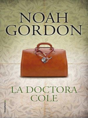 cover image of La doctora Cole