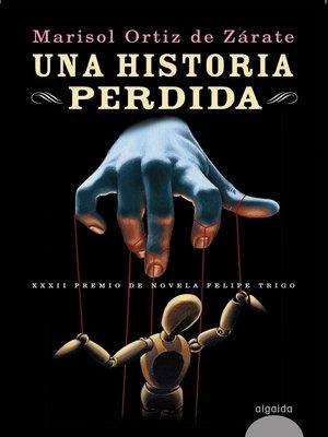 cover image of Una historia perdida