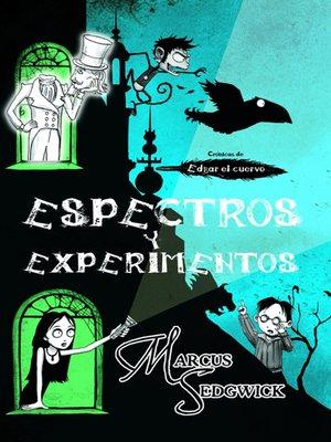 cover image of Espectros y experimentos