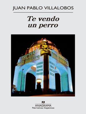 cover image of Te vendo un perro