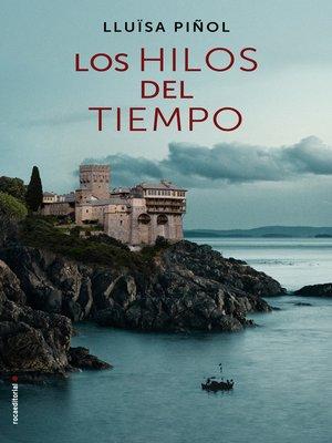 cover image of Los hilos del tiempo