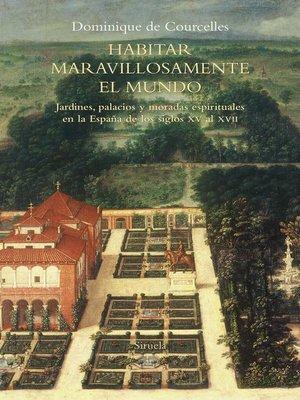 cover image of Habitar maravillosamente el mundo