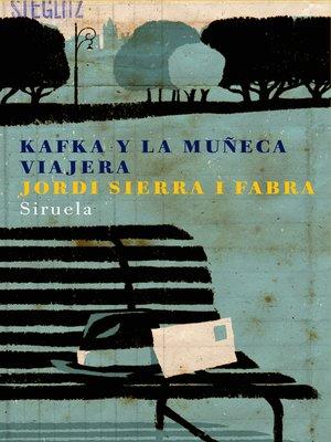 cover image of Kafka y la muñeca viajera