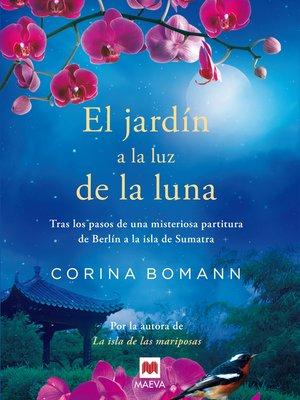 cover image of El jardín a la luz de la luna