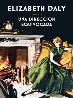 cover image of Una dirección equivocada
