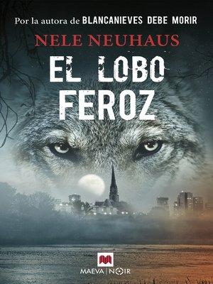 cover image of El lobo feroz