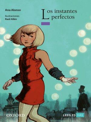 cover image of Los instantes perfectos