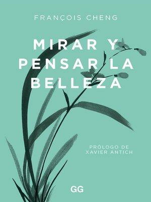 cover image of Mirar y pensar la belleza