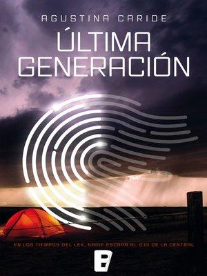 cover image of Última generación