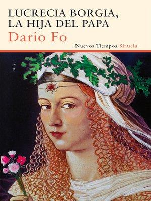 cover image of Lucrecia Borgia, la hija del Papa
