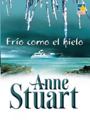 cover image of Frio como el hielo