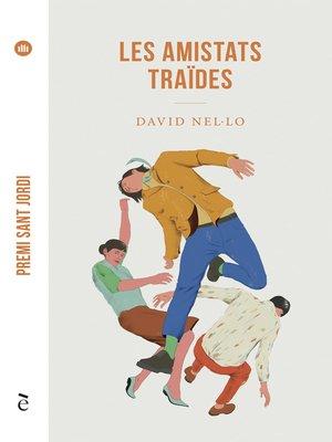 cover image of Les amistats traïdes