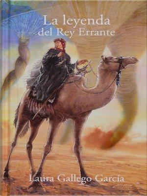cover image of La leyenda del Rey Errante