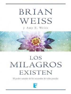 cover image of Los milagros existen