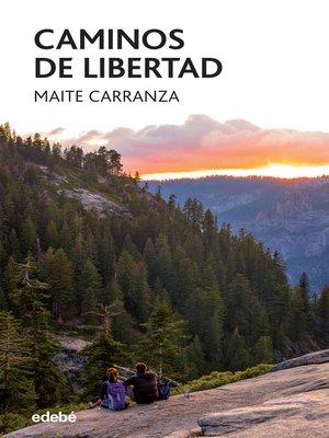 cover image of Caminos de libertad
