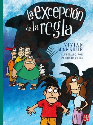 cover image of La excepción de la regla