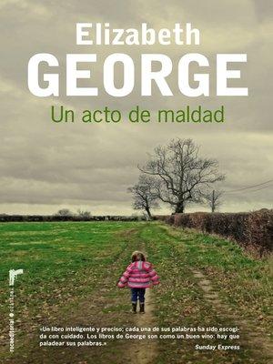 cover image of Un acto de maldad
