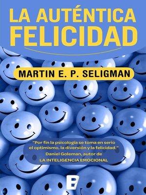 cover image of La auténtica felicidad