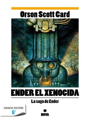 cover image of Ender el xenocida (Saga de Ender 3)
