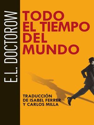 cover image of Todo el tiempo del mundo