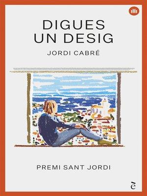 cover image of Digues un desig