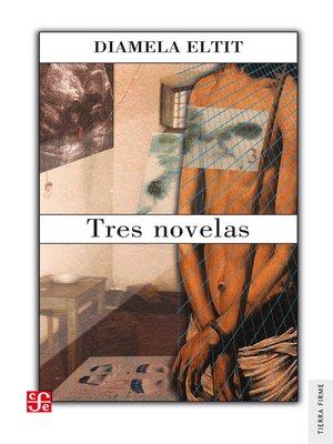 cover image of Tres novelas