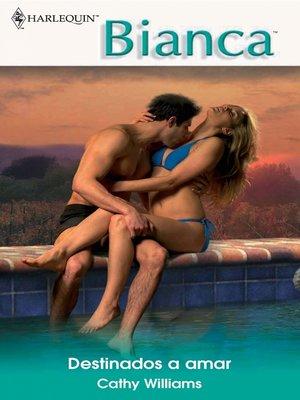 cover image of Destinados a amar