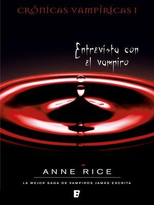 cover image of Entrevista con el vampiro (Crónicas Vampíricas 1)