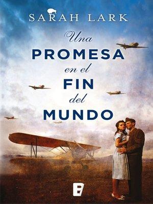 cover image of Una promesa en el fin del mundo (Trilogía de la Nube Blanca 4)
