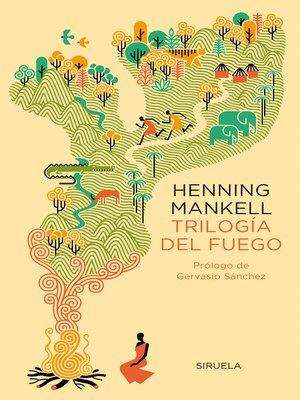 cover image of Trilogía del fuego