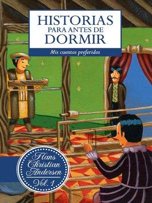 cover image of Historias para antes de dormir. Volume 1 Hans Christian Andersen