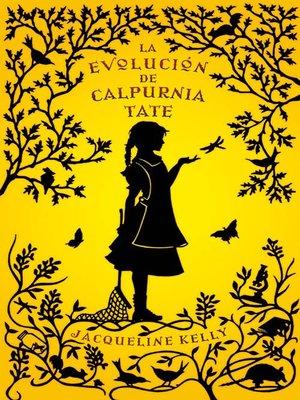 cover image of La evolución de Calpurnia Tate