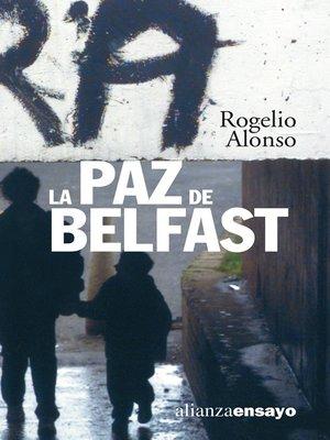 cover image of La paz de Belfast